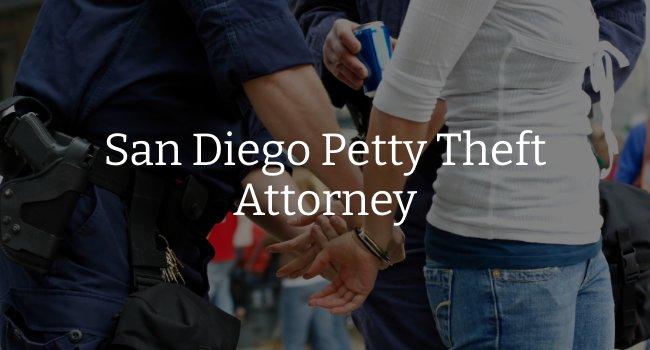 San Diego Petty Theft Lawyer